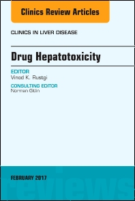 Cover image for Drug Hepatotoxicity, An Issue of Clinics in Liver Disease