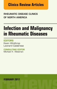 Cover image for Infection and Malignancy in Rheumatic Diseases, An Issue of Rheumatic Disease Clinics of North America
