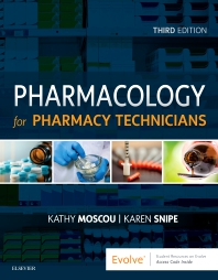 Pharmacology for Pharmacy Technicians - 3rd Edition - ISBN: 9780323497220