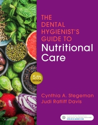 The Dental Hygienist's Guide to Nutritional Care - 5th Edition - ISBN: 9780323497275