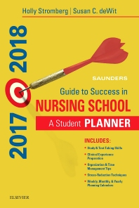 Saunders Guide to Success in Nursing School, 2017-2018 - 13th Edition - ISBN: 9780323497503, 9780323533713