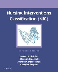 Nursing Interventions Classification (NIC) - 7th Edition - ISBN: 9780323497701, 9780323497688