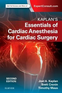 Cover image for Kaplan's Essentials of Cardiac Anesthesia