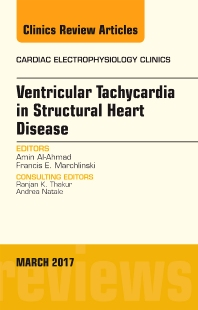 Cover image for Ventricular Tachycardia in Structural Heart Disease, An Issue of Cardiac Electrophysiology Clinics
