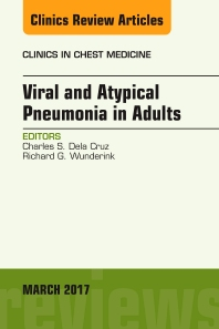 Cover image for Viral and Atypical Pneumonia in Adults, An Issue of Clinics in Chest Medicine