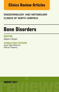 Cover image for Bone Disorders, An Issue of Endocrinology and Metabolism Clinics of North America