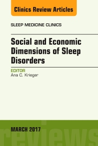 Cover image for Social and Economic Dimensions of Sleep Disorders, An Issue of Sleep Medicine Clinics