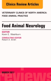 Cover image for Food Animal Neurology, An Issue of Veterinary Clinics of North America: Food Animal Practice