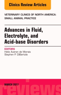 Cover image for Advances in Fluid, Electrolyte, and Acid-base Disorders, An Issue of Veterinary Clinics of North America: Small Animal Practice