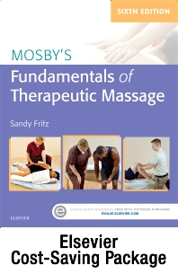 Cover image for Fundamentals of Therapeutic Massage 6e with Mosby's Essential Sciences for Therapeutic Massage 5e Package