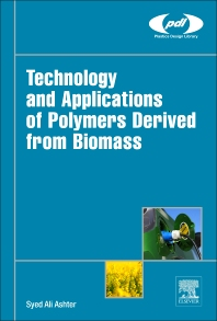 Cover image for Technology and Applications of Polymers Derived from Biomass