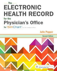 The Electronic Health Record for the Physician's Office - 2nd Edition - ISBN: 9780323511469, 9780323547772