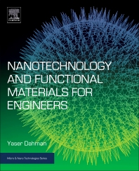 Nanotechnology and Functional Materials for Engineers - 1st Edition - ISBN: 9780323512565, 9780323524667