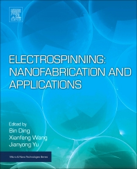 Cover image for Electrospinning: Nanofabrication and Applications