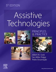 Assistive Technologies - 5th Edition - ISBN: 9780323523387, 9780323523325