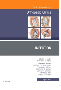 Cover image for Infection, An Issue of Orthopedic Clinics