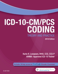 Cover image for ICD-10-CM/PCS Coding: Theory and Practice, 2018 Edition