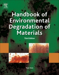Handbook of Environmental Degradation of Materials - 3rd Edition - ISBN: 9780323524728, 9780323524735