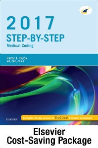 Cover image for Step-by-Step Medical Coding 2017 Edition - Text, Workbook, 2018 ICD-10-CM for Hospitals Professional Edition, 2018 ICD-10-PCS Professional Edition, 2017 HCPCS Professional Edition and AMA 2017 CPT Professional Edition Package
