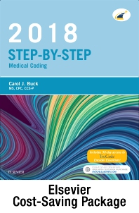 Cover image for Step-by-Step Medical Coding 2018 Edition - Text, Workbook, 2018 ICD-10-CM for Hospitals Professional Edition, 2018 ICD-10-PCS Professional Edition, 2018 HCPCS Professional Edition and AMA 2018 CPT Professional Edition Package