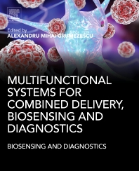 Cover image for Multifunctional Systems for Combined Delivery, Biosensing and Diagnostics