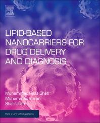Book cover image for Lipid-Based Nanocarriers for Drug Delivery and Diagnosis, Micro and Nano Technologies