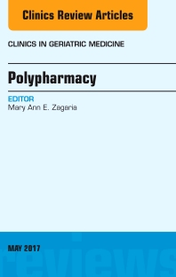 Polypharmacy, An Issue of Clinics in Geriatric Medicine - 1st Edition - ISBN: 9780323528405, 9780323528412