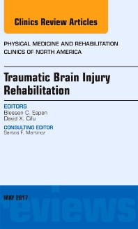 Cover image for Traumatic Brain Injury Rehabilitation, An Issue of Physical Medicine and Rehabilitation Clinics of North America