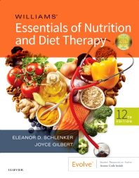Williams' Essentials of Nutrition and Diet Therapy - 12th Edition - ISBN: 9780323529716, 9780323529709