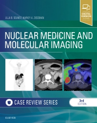 Nuclear Medicine and Molecular Imaging: Case Review Series - 3rd Edition - ISBN: 9780323529945, 9780323596107