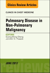 Cover image for Pulmonary Complications of Non-Pulmonary Malignancy, An Issue of Clinics in Chest Medicine