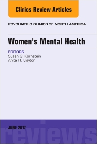 Cover image for Women's Mental Health, An Issue of Psychiatric Clinics of North America