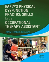 Cover image for Early's Physical Dysfunction Practice Skills for the Occupational Therapy Assistant