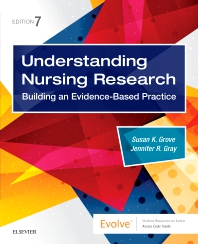 Understanding Nursing Research - 7th Edition - ISBN: 9780323532051, 9780323546515