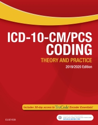Cover image for ICD-10-CM/PCS Coding: Theory and Practice, 2019/2020 Edition