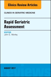 Cover image for Rapid Geriatric Assessment, An Issue of Clinics in Geriatric Medicine