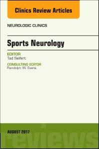Cover image for Sports Neurology, An Issue of Neurologic Clinics