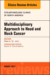 Cover image for Multidisciplinary Approach to Head and Neck Cancer, An Issue of Otolaryngologic Clinics of North America