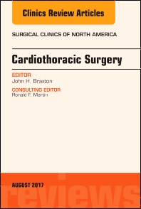 Cover image for Cardiothoracic Surgery, An Issue of Surgical Clinics