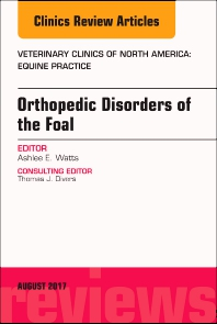 Cover image for Orthopedic Disorders of the Foal, An Issue of Veterinary Clinics of North America: Equine Practice