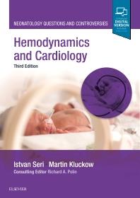 Hemodynamics and Cardiology - 3rd Edition - ISBN: 9780323533669, 9780323568432