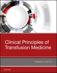 Cover image for Clinical Principles of Transfusion Medicine