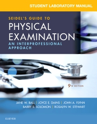 Student Laboratory Manual for Seidel's Guide to Physical Examination - 9th Edition - ISBN: 9780323545365, 9780323545341