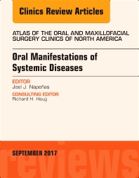 Cover image for Oral Manifestations of Systemic Diseases, An Issue of Atlas of the Oral & Maxillofacial Surgery Clinics