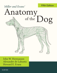 Cover image for Miller and Evans' Anatomy of the Dog