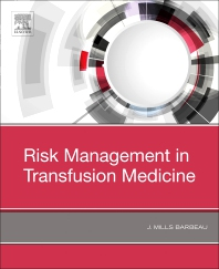 Risk Management in Transfusion Medicine - 1st Edition - ISBN: 9780323548373, 9780323548380