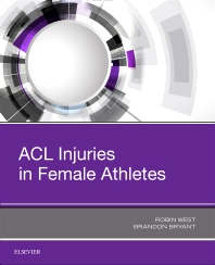 ACL Injuries in Female Athletes - 1st Edition - ISBN: 9780323548397