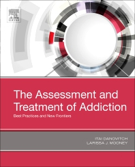The Assessment and Treatment of Addiction - 1st Edition - ISBN: 9780323548564, 9780323548571