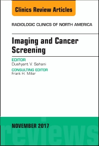 Cover image for Imaging and Cancer Screening, An Issue of Radiologic Clinics of North America