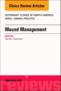 Cover image for Wound Management, An Issue of Veterinary Clinics of North America: Small Animal Practice